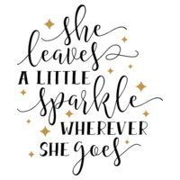 She Leaves a Little Sparkle SVG